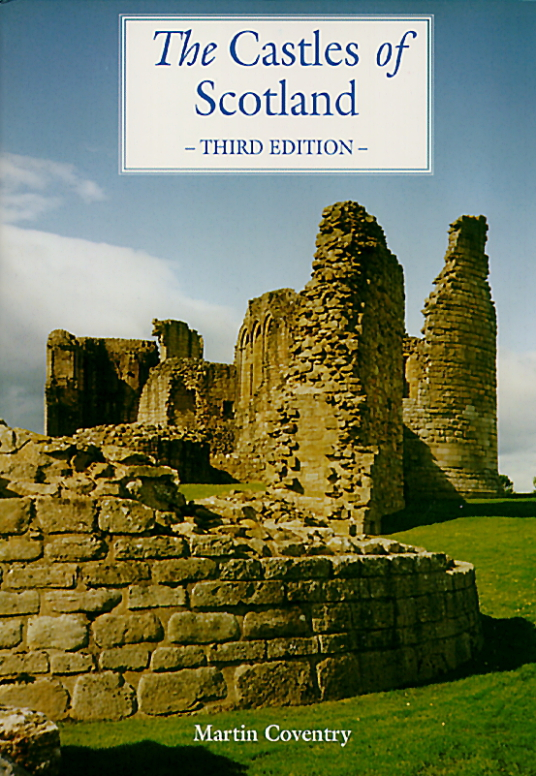 View of the cover of The Castles of Scotland by Martin Coventry and published by Goblinshead, third edition