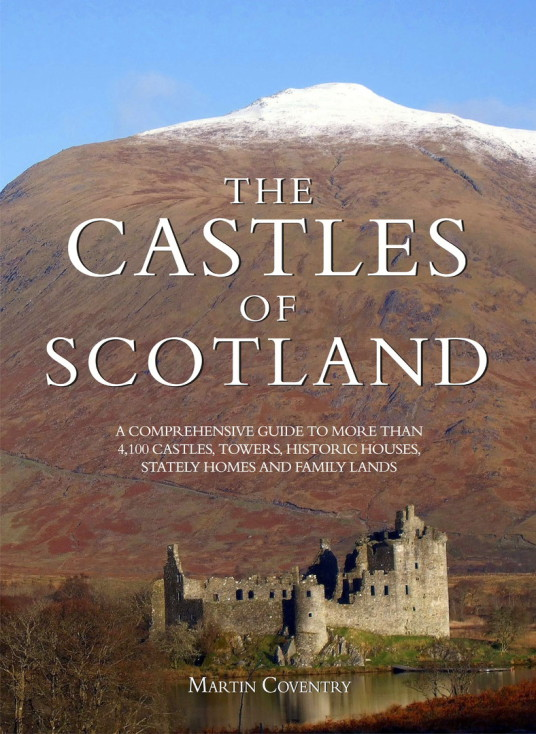 View of the cover of The Castles of Scotland by Martin Coventry and published by Goblinshead, fifth edition